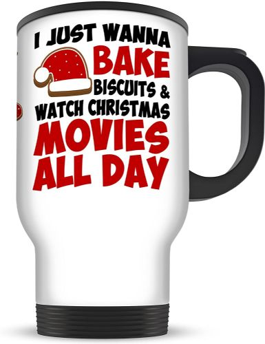 14oz I Just Wanna Bake Biscuits and Watch Movies All Day Funny Christmas Aluminium Travel Mug